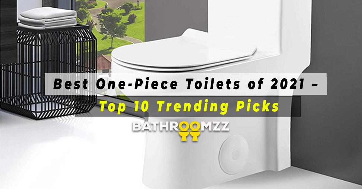 Best One-Piece Toilets of 2021 - Top 10 Trending Pick