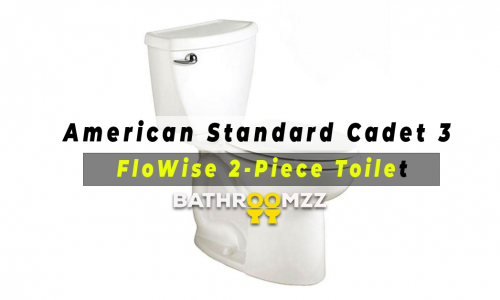 American Standard Cadet 3 FloWise 2-Piece Toilet - best for your home