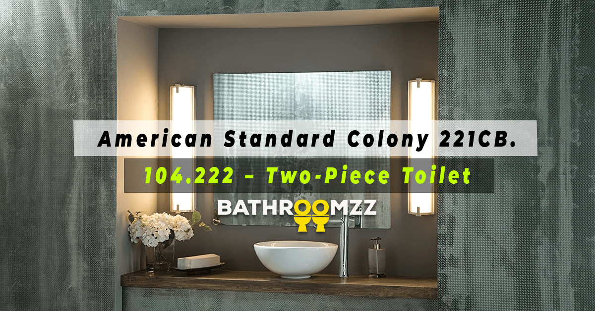 American Standard Colony 221CB.104.222 - Two-Piece Toilet