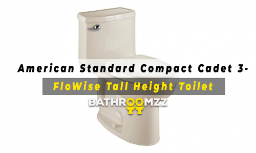 American Standard Compact Cadet 3-FloWise Tall Height Toilet